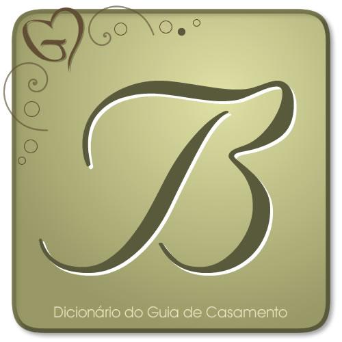 Letra B do Dicionário de Casamento