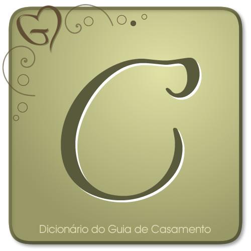 Letra C do Dicionário de Casamento