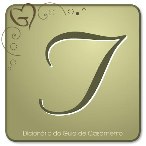 Letra T do Dicionário de Casamento
